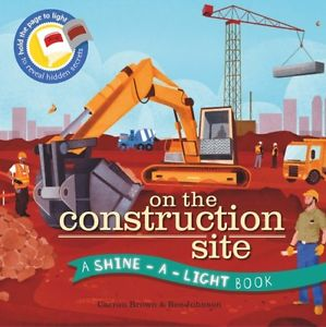 On Construction site shine-a-light