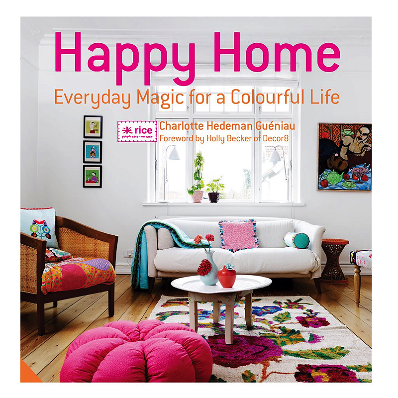 Happy Home- Everyday Magic for a Colourful Life